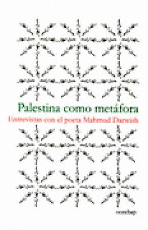 PALESTINA COMO METÁFORA : ENTREVISTAS