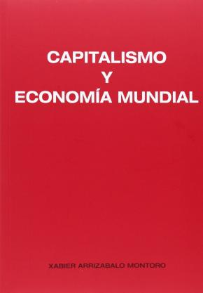 CAPITALISMO Y ECONOMÍA MUNDIAL