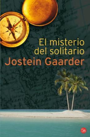 EL MISTERIO DEL SOLITARIO FG  (JOSTEIN GAARDER)