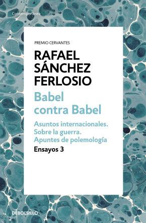 Babel contra Babel (Ensayos 3)