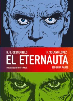 EL ETERNAUTA. SEGUNDA PARTE