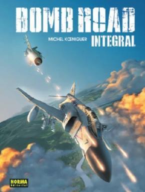 Bomb Road. Edición Integral