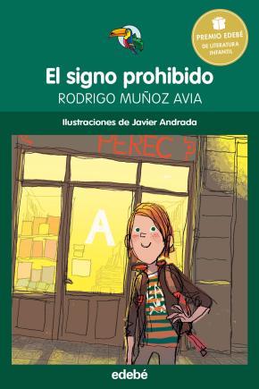 PREMIO EDEBÉ INFANTIL: El signo prohibido