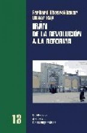 IRAN, DE LA REVOLUCION A LA REFORMA