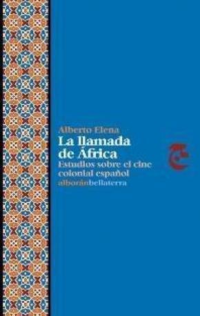 LLAMADA DE AFRICA,LA.ESTUDIOS SOBRE EL CINE COLONI