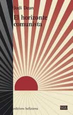 EL HORIZONTE COMUNISTA