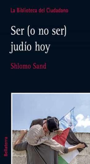 SER (O NO SER) JUDÍO HOY