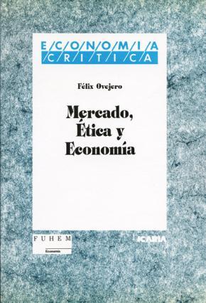 Mercado, ética y economía