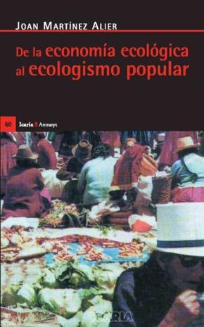 De la economía ecológica al ecologismo popular