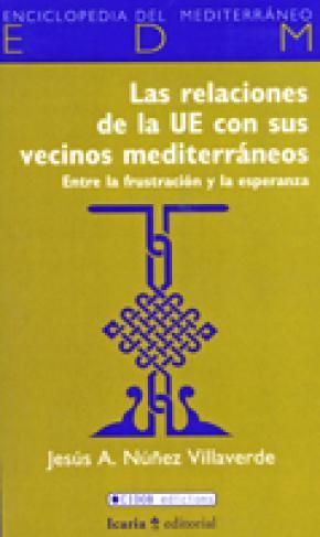 Relaciones de la UE con sus vecinos mediterráneos, Las