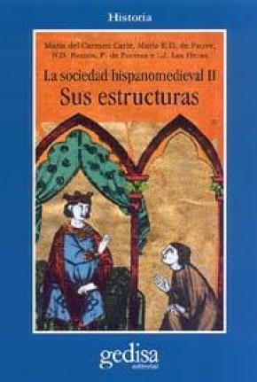 La sociedad hispano medievall. Sus estructura