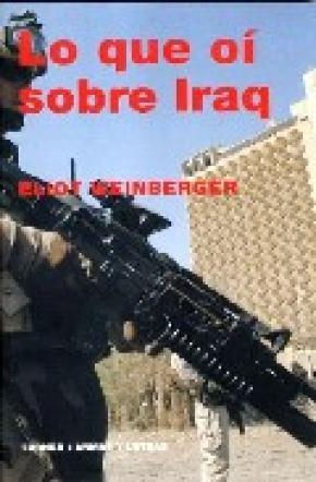 Lo que oí sobre Iraq