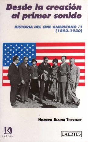 Historia del cine americano (1893-1930) / 1