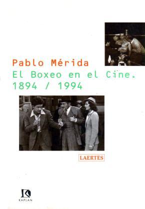 El boxeo en el cine. 1894-1994