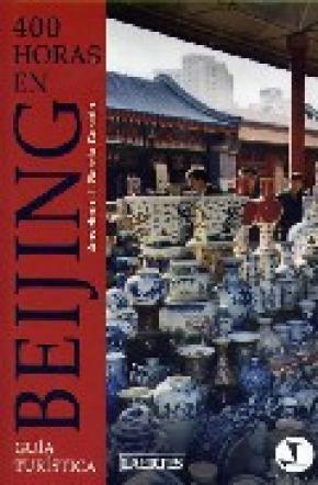 400 horas en Beijing