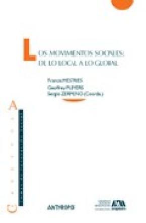 LOS MOVIMIENTOS SOCIALES : DE LO LOCAL A LO GLOBAL