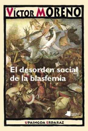 El desorden social de la blasfemia
