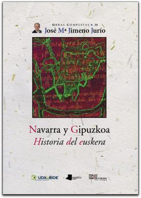 Navarra y Gipuzkoa. Historia del euskera