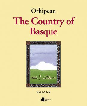 Orhipean. The Country of Basque
