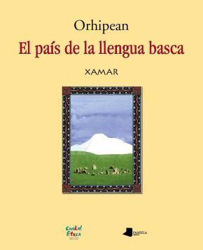 Orhipean. El paês de la llengua basca