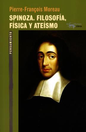 Spinoza. Filosofía, física y ateísmo
