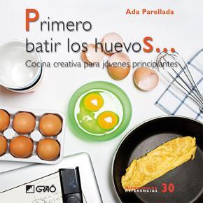 Primero batir los huevos...