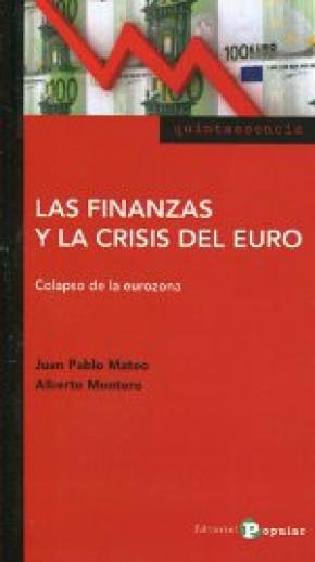 Las finanzas y la crisis del euro