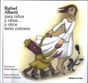 Rafael Alberti para niños y niñas... y otro seres curioso