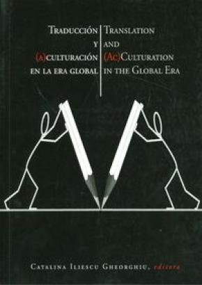 TRADUCCIÓN Y CULTURACIÓN EN LA ERA GLOBAL