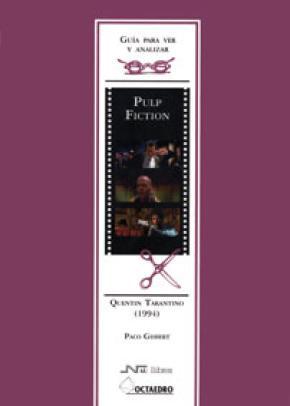 Gu'a para ver y analizar: Pulp fiction