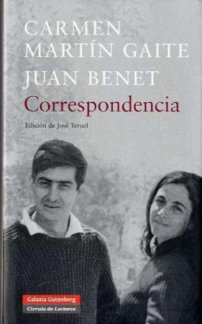 Correspondencia Martín Gaite-Juan Benet