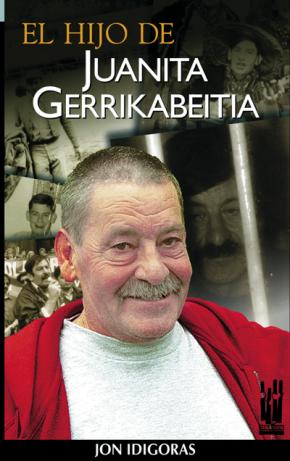 El hijo de Juanita Gerrikabeitia