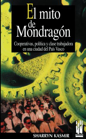 El mito de Mondragón