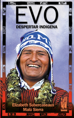 Evo. Despertar indígena