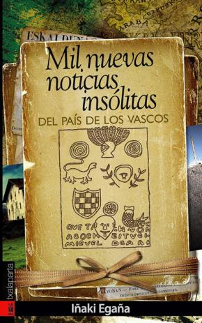 Mil nuevas noticias insólitas del país de los vascos