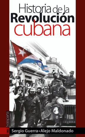 Historia de la revolución cubana