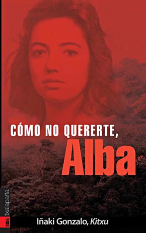 Cómo no quererte, Alba