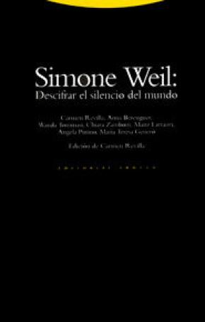 Simone Weil: descifrar el silencio del mundo