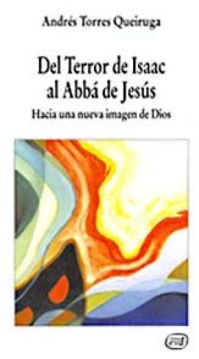 Del Terror de Isaac al Abbá de Jesús