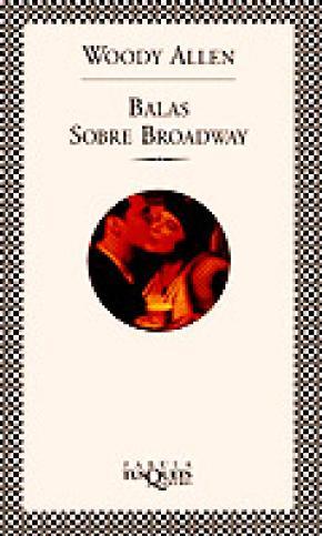 Balas sobre Broadway