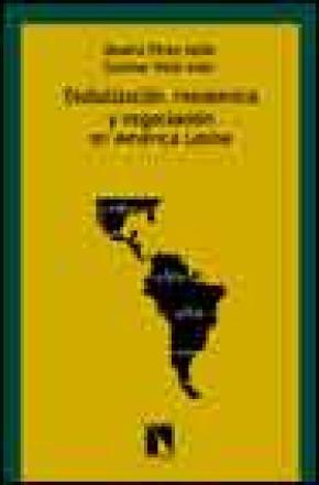 Globalización, resistencia y negociación en América Latina