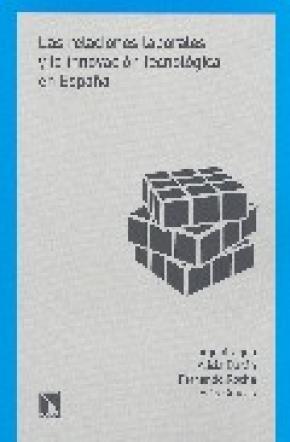Las relaciones laborales y la innovación tecnológica en España