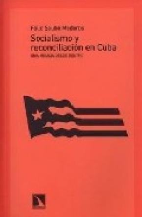 Socialismo y reconciliación en Cuba