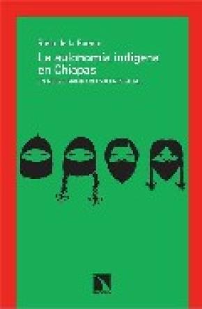 La autonomía indígena de Chiapas