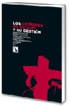 LOS CRÍMENES DE ESTADO Y SU GESTIÓN.