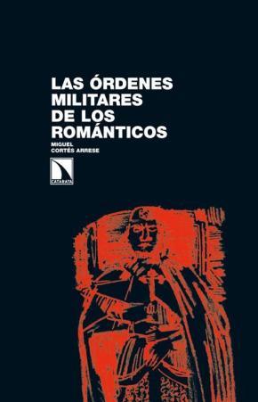 Las órdenes militares de los románticos