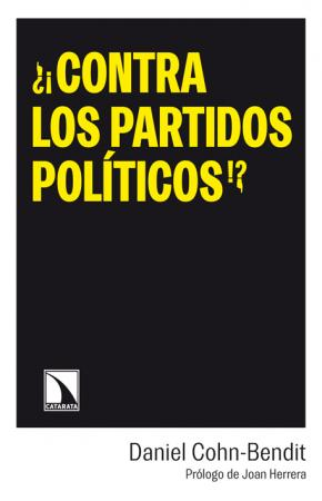 ¿¡Contra los partidos políticos!?