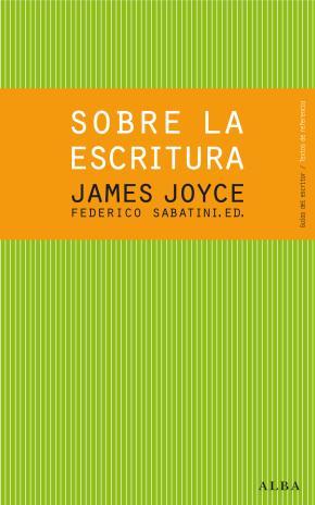 Sobre la escritura. James Joyce