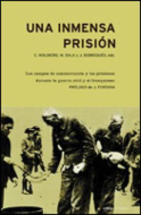 Una inmensa prisión