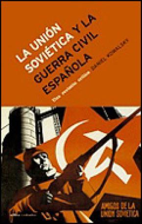 La Unión Soviética y la guerra civil española